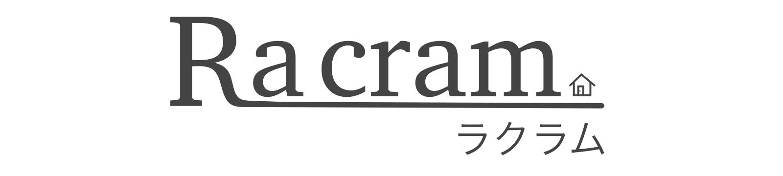 Racram[ラクラム]-ラクにゆったり暮らしを楽しむブログ